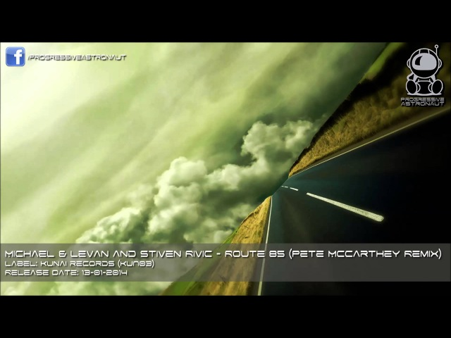 Michael Levan and Stiven Rivic Route 85 Pete McCarthey Remix