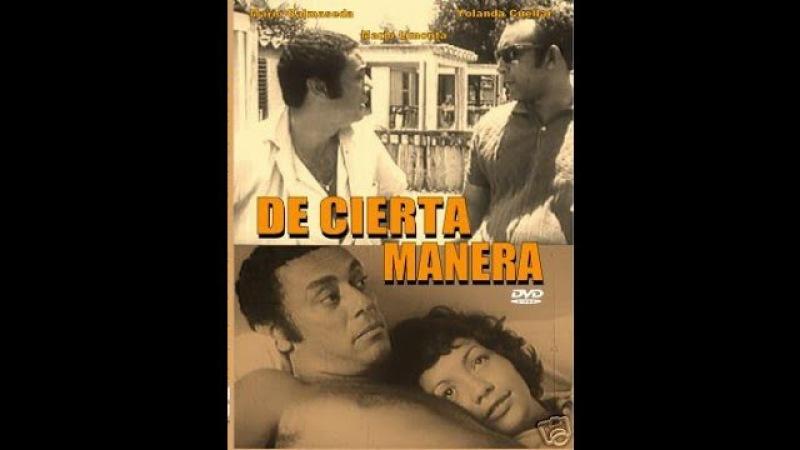 De Cierta Manera One Way or Another Dir Sara Gómez