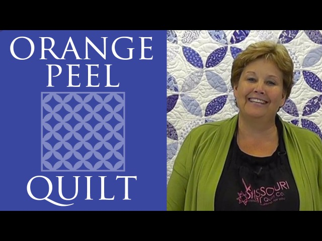 Make an Orange Peel Quilt with Jenny Doan of Missouri Star Video Tutorial
