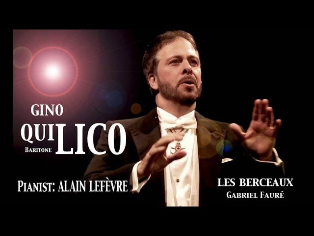 Gino Quilico - Fauré - Les Berceaux