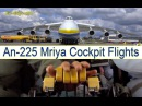 Antonov 225 Mriya ULTIMATE MOVIE about flying world's largest airplane [AirClips full flight series]
