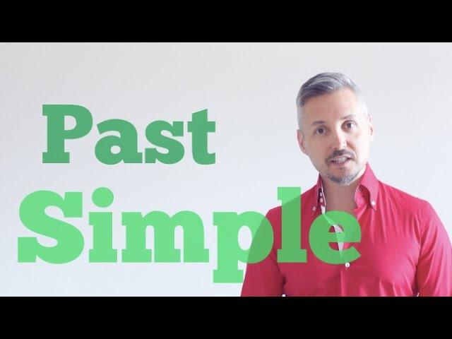 Past Simple Tense (Lezione sul Passato Semplice - Adatta per gli esami Cambridge)