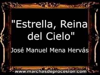 Estrella, Reina del Cielo - Jos Manuel Mena Hervs AM
