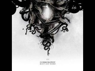 Blut Aus Nord - 777 Cosmosophy (full album) 2012