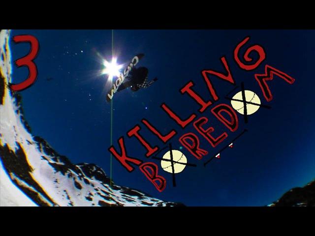 Killing Boredom 3