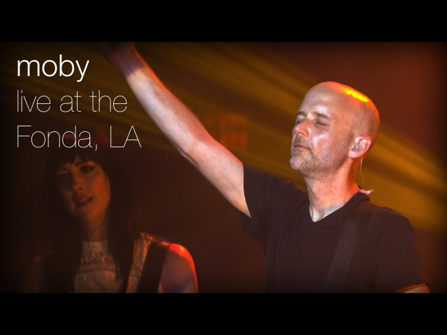 Moby Raining Again Live from The Fonda L A