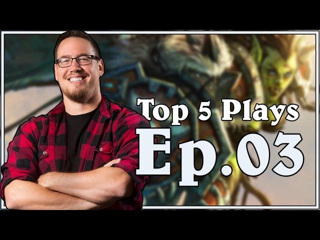 Trolden's Top 5 Plays Hearthstone Ep 3 With Ben Brode