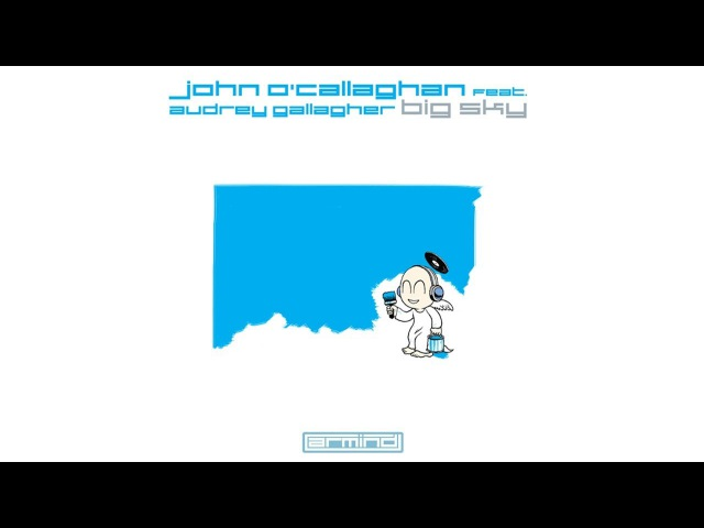 John O'Callaghan Feat Audrey Gallagher Big Sky Agnelli Nelson Remix