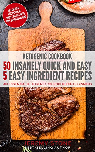 Ketogenic Cookbook  50 Insanely - Jeremy Stone