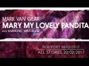 Mark van Gear - Mary My Lovely Pandita (Harmonic Wave Remix)