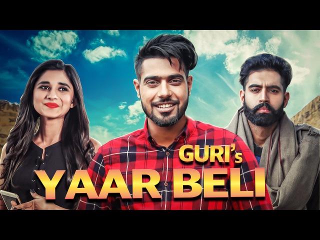Yaar Beli Guri Official Video Ft Deep Jandu Parmish Verma Latest Punjabi Songs Geet MP3