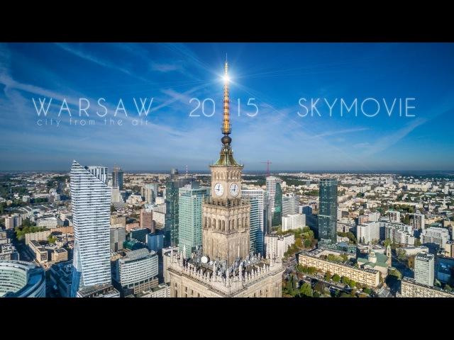 Warsaw 2015 Skymovie Warszawa z lotu ptaka 4K
