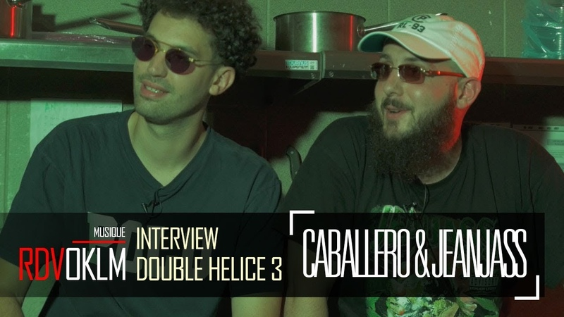 CABALLERO JEAN JASS DOUBLE HELICE 3 - RdvOKLM (Interview) {OKLM TV}