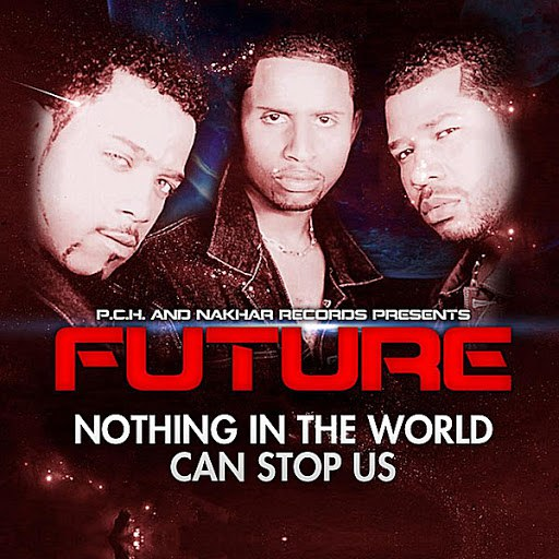 Future альбом Nothing in the World Can Stop Us
