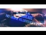 Gitta_vs._Klubbheads_-_No_more_Klubbhopping_(FMX___Rob_2.17_Bootleg_)