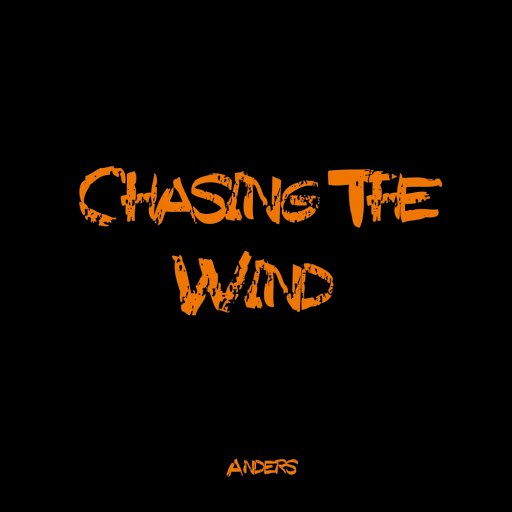 Anders альбом Chasing The Wind