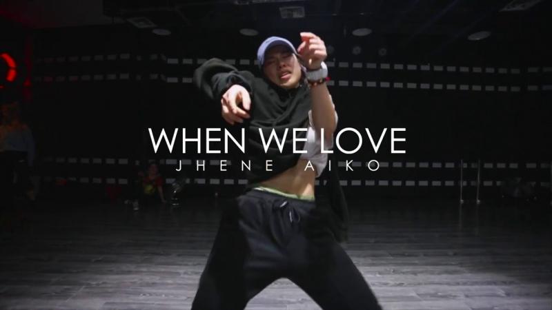 When we love Jhene Aiko Exon Choreography GH5 Dance Studio