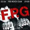 22 Апреля // F.P.G в Тюмени! // YesRockClub