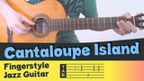 CANTALOUPE ISLAND Fingerstyle Jazz Guitar HERBIE HANCOCK Cover Tutorial Lesson Tabs