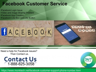 For spontaneous & reasonable help, be wise to join Facebook Customer Service 1-888-625-3058