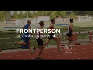 FRONTPERSON — Tick-Tock (Frontrunner)