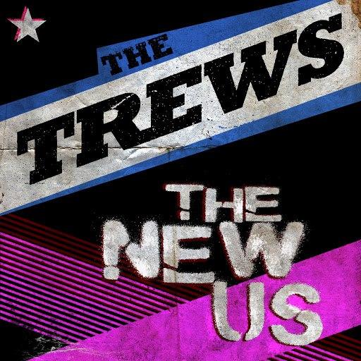 The Trews альбом The New US