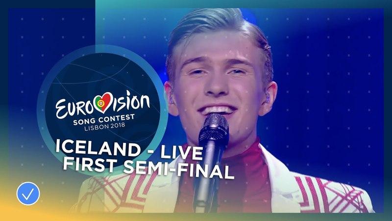 02. Ari Ólafsson (Ісландія) - Our Choice | Перший півфінал Eurovision 2018
