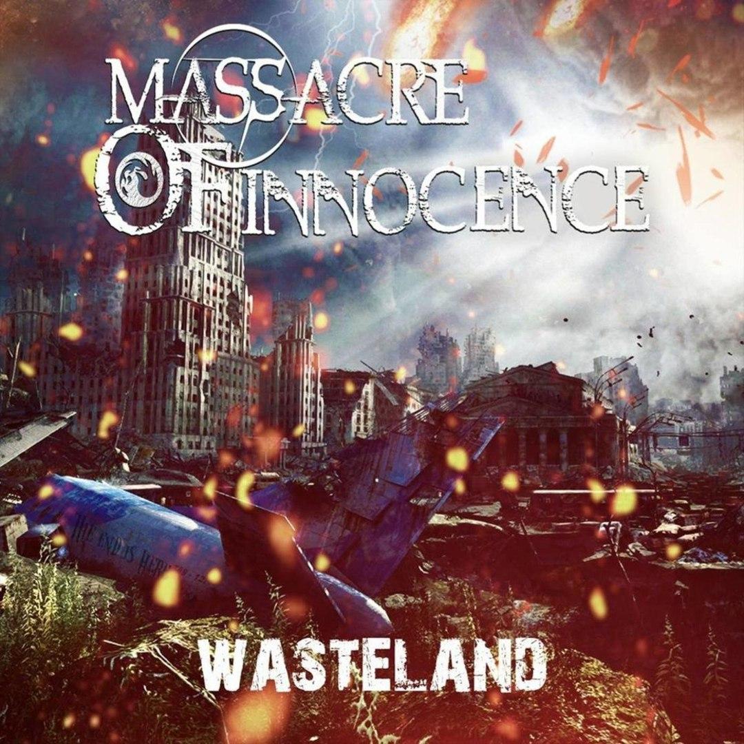Massacre Of Innocence - Wasteland (2018)