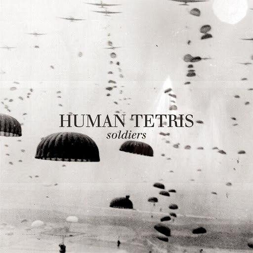 HUMAN TETRIS альбом Soldiers - EP