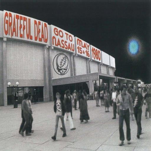 Grateful Dead альбом Go To Nassau (May 15 & 16, 1980)