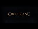 Белый Клык / CROC-BLANC - трейлер (французский) №2 в Full HD
