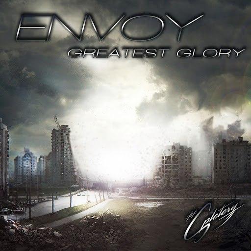 Envoy альбом Greatest Glory