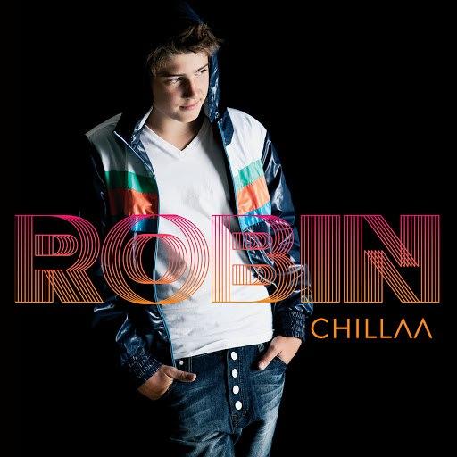ROBIN альбом Chillaa (Deluxe)