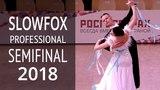Медленный фокстрот в полуфинале 2018 Чемпионат России - Профессионалы Стандарт