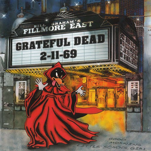 Grateful Dead альбом Bill Graham's Fillmore East (2-11-69)