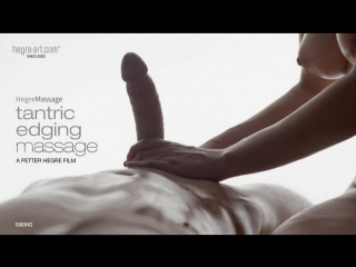 Hegre-art tantric edging massage (18+) [эротика, порно, porno, xxx, erotic, hd]