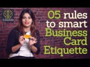5 rules to smart business card etiquette Personality Development Video