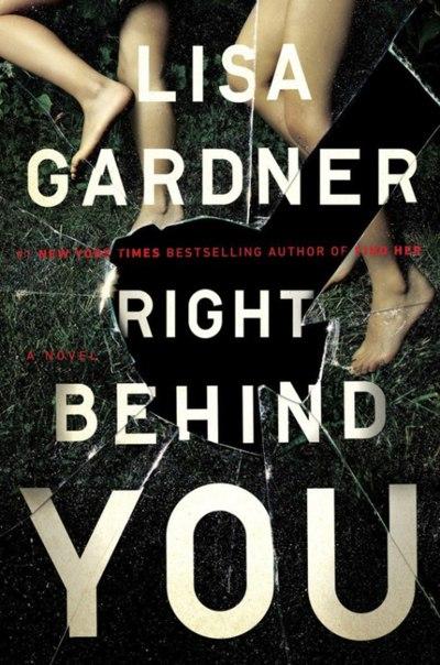 Lisa Gardner - Right Behind You