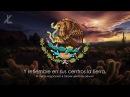 Гимн Мексики Himno Nacional Mexicano Русский перевод Eng subs