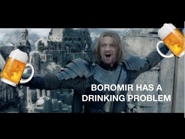 Teh Lurd of teh Reings BOROMIR IS REALLY DRUNK