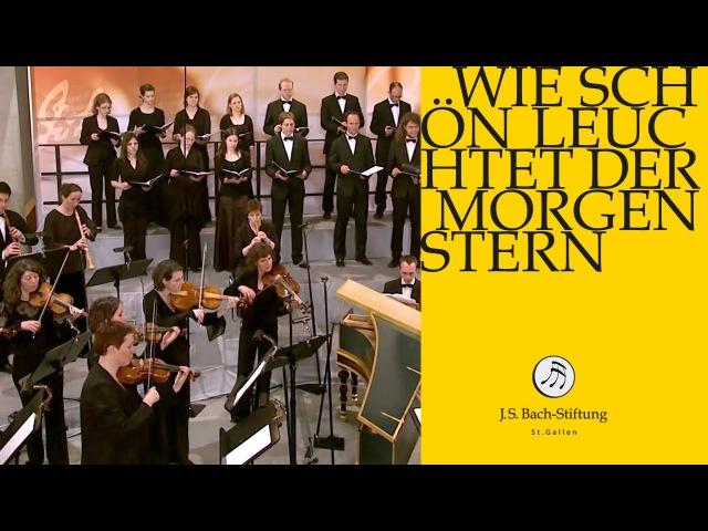J S Bach Cantata BWV 1 Wie schön leuchtet der Morgenstern 1 Chorus J S Bach Foundation