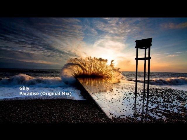 Gilly Paradise Original Mix