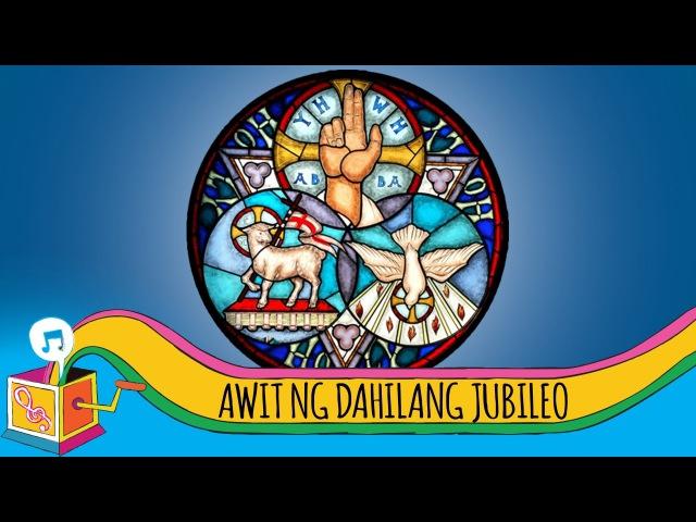 Awit ng Dakilang Jubileo Tagalog Christian Song