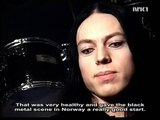 Black Metal Documentary Dimmu Borgir, Mayhem, Satyricon, Emperor, Darkthrone