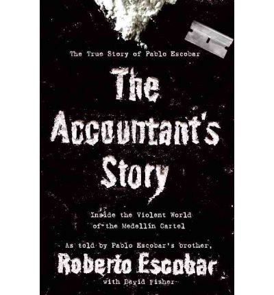 The Accountant's Story - Roberto Escobar