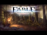 Fable Anniversary № 1 (Начало)