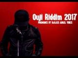 Ouji Riddim Mix (Full) Feat. JahVinci, Busy Signal, Luciano, Lutan Fyah (Octobre 2017)