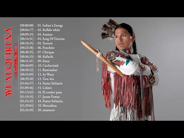 Wuauquikuna Best Native American Songs || Wuauquikuna Greatest Hits