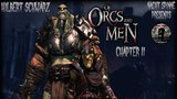 Of Orcs And Men - Часть 2 Знакомство c
