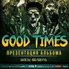 06.05 - Good Times - Garage Bar